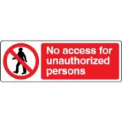 Prohibition safety sign - No Access 053